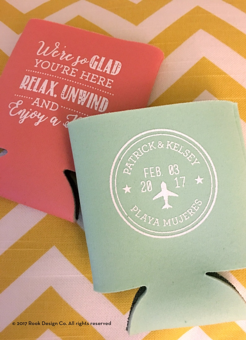 Relax Unwind and Enjoy a Beer can coolers Destination wedding beer holders passport can coolers So Glad you/'re Here beach wedding favors