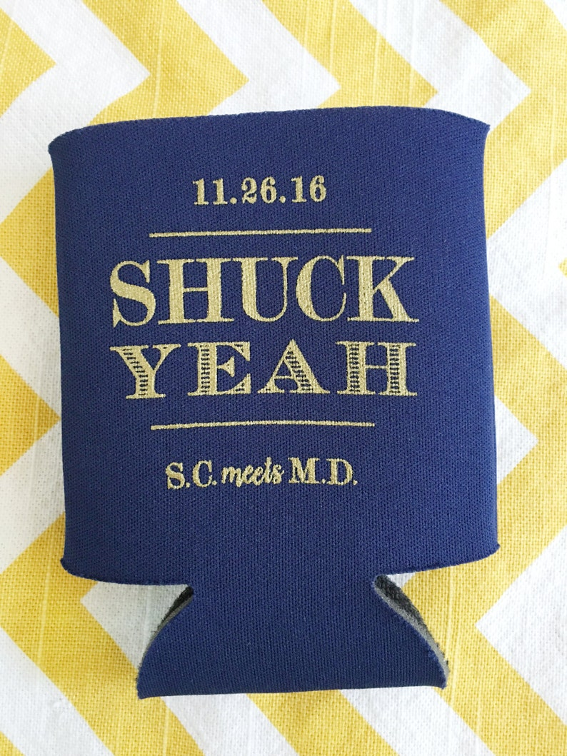 Oyster Roast party favors Shuck Yeah can cooler- 12 qty oyster shell oyster roast couples shower oyster can coolers Maryland can cooler