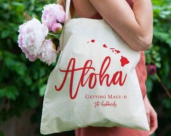 Aloha tote bag, hawaii canvas tote bag, Aloha Maui wedding tote, destination wedding tote, Getting Maui-d wedding tote, bridal party totes
