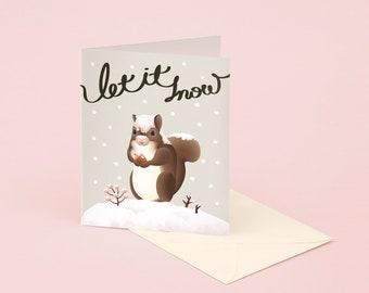 Let It Snow Christmas Card, Cute Squirrel Holiday Card, Funny Animal Christmas Card, Cute Christmas Card