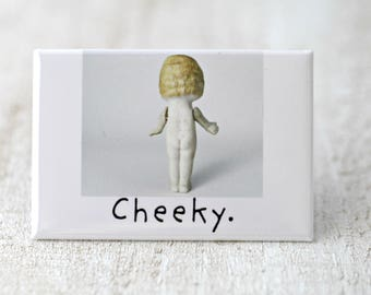 Cheeky Magnet Funny Bisque Dolly Claudia Funny Naked Doll Fridge Decoration