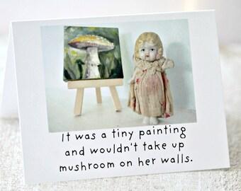 "Funny Fungi Card ""Mushroom"" Adventures Claudia Porcelain Doll Stationary (1)"