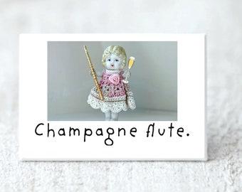 Champagne Flute Magnet Adventures of Claudia Funny Fridge Decoration