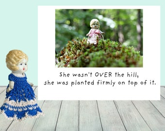 She Wasn't Over The Hill Greeting Funny Birthday Card Adventures of Claudia