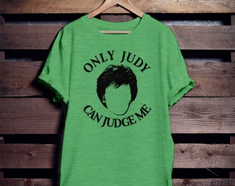 d7409bac1 Only Judy Can Judge Me, Funny Shirts, Unisex Tees, Vintage Shirt, Vintage  Tees, Gift For Her, Gift For Him, Triblend,
