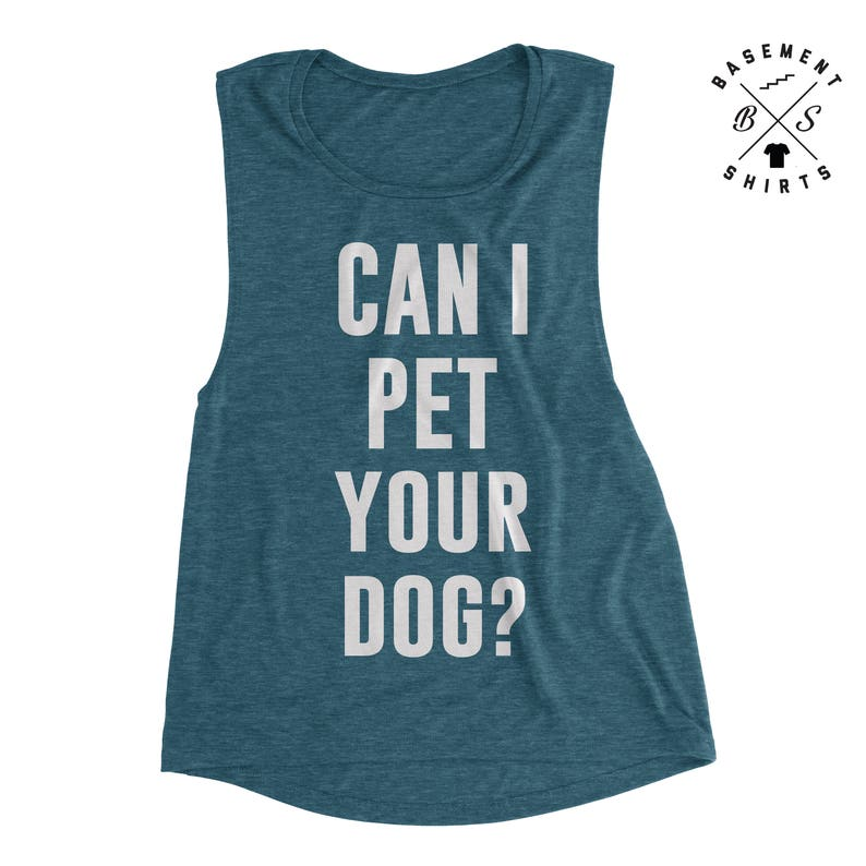 72385f2e173e8 Funny Workout Tank, Can I Pet Your Dog - Funny Tank Tops - Muscle Tank -  Workout Tank - Womens Tanks - Dog Shirts - Dog Mom