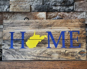 West Virginia Home Reclaimed Wood Sign