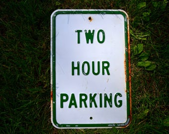 Retired Durham NH Green White Parking Sign Distressed 2 Hour Signs Vintage Automotive Car Memorabilia Transportation
