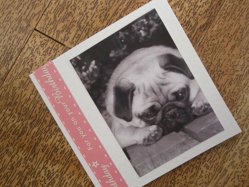 Pug Dog Birthday Card Individually Handmade With