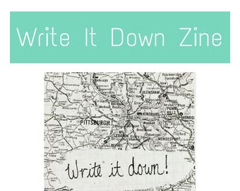 Write It Down 2014 Art Zine - Advice for writers looking for writing tips, creative writing advice, diary tips, creativity, and journal tips