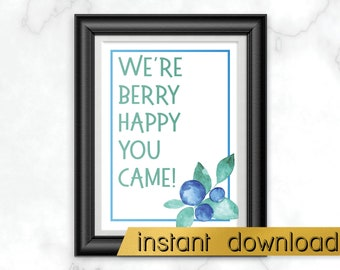 INSTANT DOWNLOAD We're Berry Happy You Came, Tutti Frutti Birthday Party Favor Table Sign, Two-tti Frutti Party Decor, Fruit Pun Favor Sign
