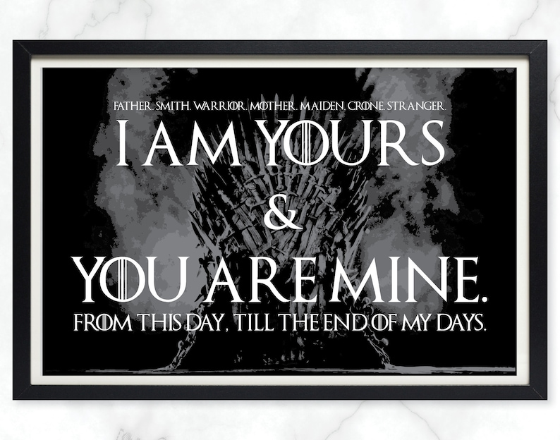 Game of Thrones Wedding Vows Print I am yours and you are image 0