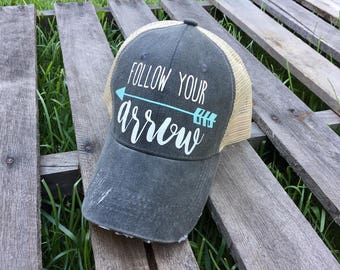 Follow your Arrow hat // Trucker Hat // Distressed trucker hat // Gift idea // arrow hat // Country Hat // Southern hat //