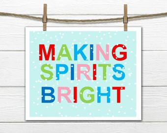 Christmas Decor    - Making Spirits Bright Instant-  Download 8x10