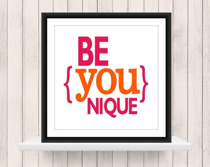 Nursery Decor -  Teen Print  -  BeYOU nique  -  Custom Sizes - Canvas Printing available