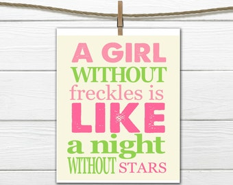 Nursery Print A Girl without Freckles  Digital Download Any Size