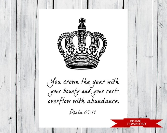 New Years Print - Psalm 65:11 - Instant Download -  8x10 - Crown Print