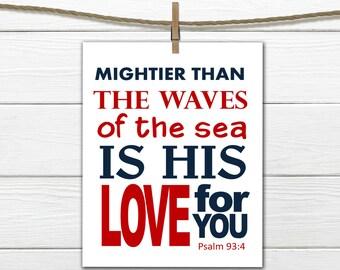 Bible Verse Nursery Print - Nautical Nursery - Psalm 93:4 Christian Art