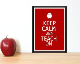 Teacher Appreciation Print - Keep Calm and Teach On PDF