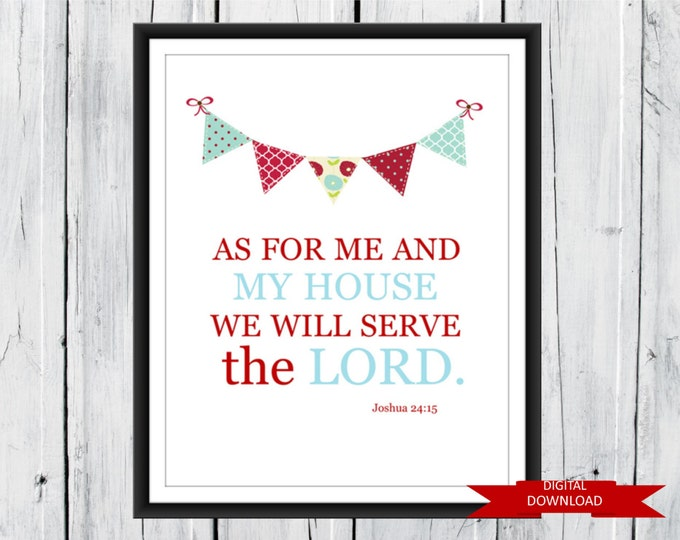 "Bible Verse Joshua 24:15 ""We will Serve the Lord"" Bright and Colorful  PDF"