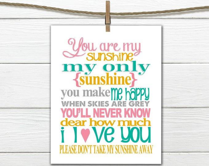 You are my Sunshine Nursery Print - 8x10 Instant Download