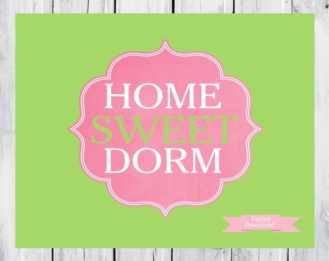 Dorm Decor Custom Colors  HOME Sweet Dorm Digital Download
