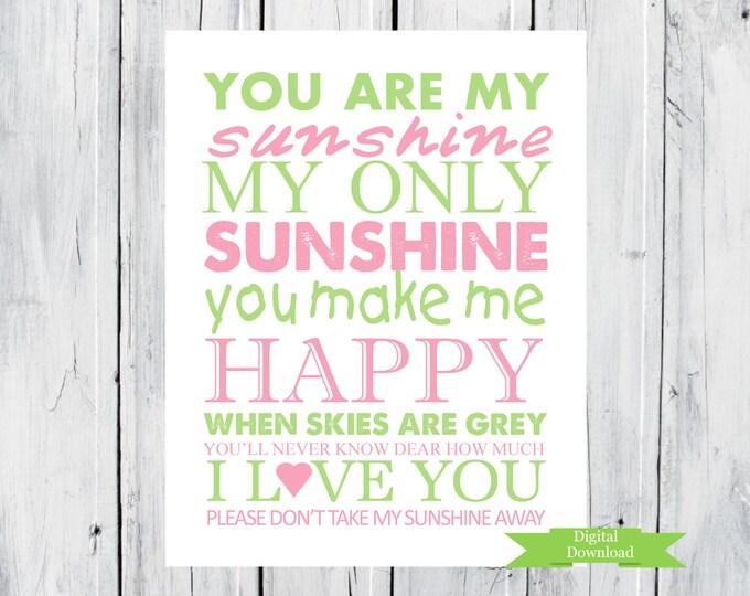 You are my Sunshine Nursery Print  PDF Digital Download