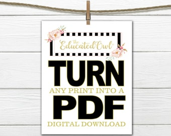 Turn any Print in my Shop into a PDF Digital Download