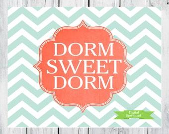 Dorm Decor Custom Colors Dorm Sweet Dorm Digital Download