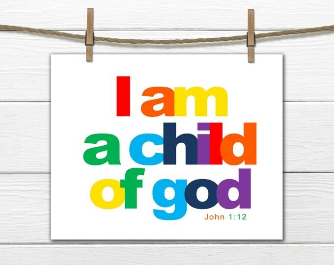 Children's Art Print - Nursery Decor - I Am A Child of God - Instant Download - 8x10