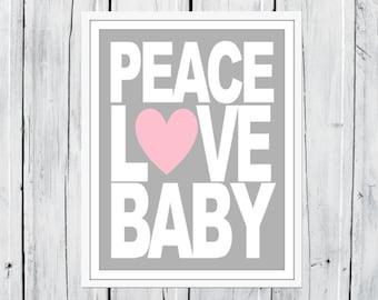 Peace Love Baby  - Modern Nursery Decor -  Custom Colors - Large Sizes