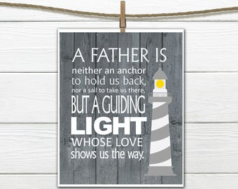 Father Quote - Father's Day Gift - Gift for Dad - Nautical Decor