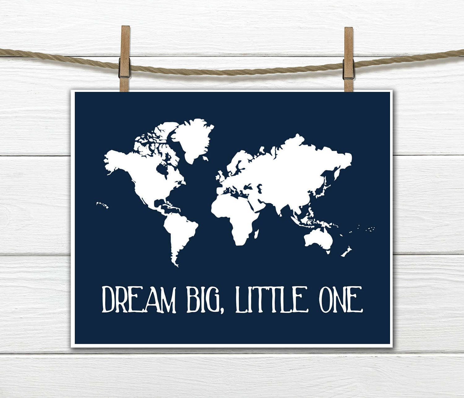 World Map Print Nursery Wall Decor Dream Big Little One - Little big world map
