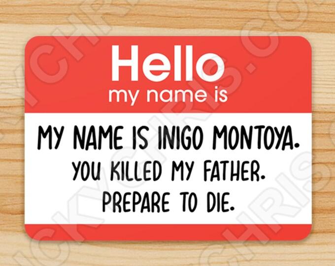 Inigo Montoya - Princess Bride - Sticker