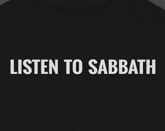 Listen to Sabbath - Tshirt