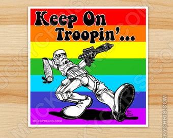 Keep on Troopin' Pride - Sticker