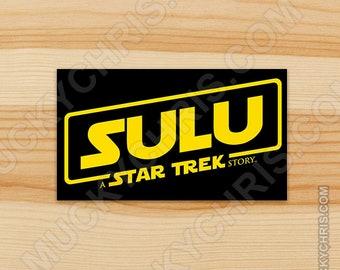 Sulu a Star Trek Story - Sticker