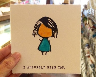 I Absurdly Miss You Card - Letterpress Card
