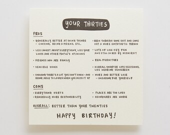 Your Thirties (Are Better Than Your Twenties) - Letterpressed Card
