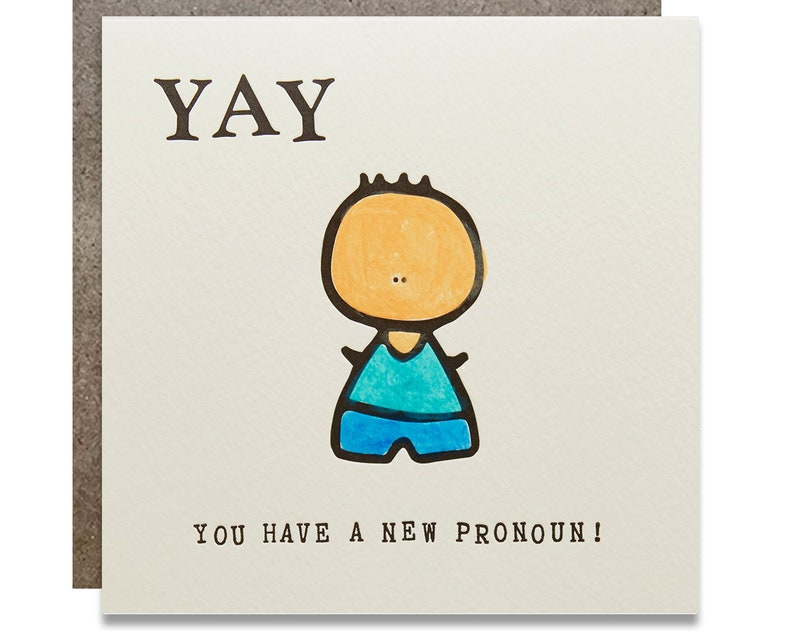 Yay You Have a New Pronoun Letterpress LGBTQ Gender Transition image 0