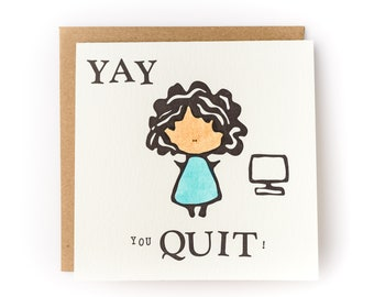 Yay You Quit Letterpress New Job Card