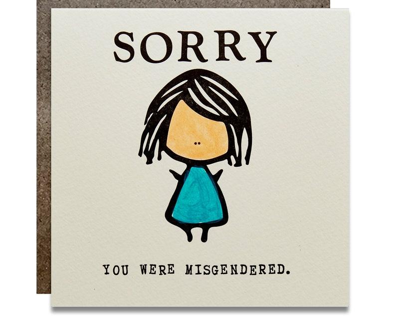 Sorry You Were Misgendered Letterpress Card image 0