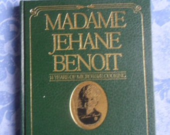 Vintage Cookbook - Madame Jehane Benoit, 14 Years of Microwave Cooking, Commemorative Edition, Editions Heritage 1988
