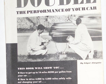 Vintage Book - Double The Performance of Your Car, Special Edition by Edgar Almquist 1955, Repair Manual, Workshop Manual