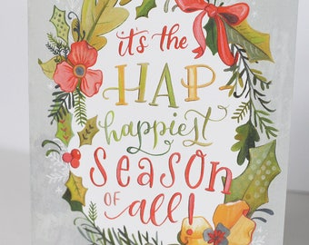 Hand Lettered Christmas Card - A2 - Hap-Happiest Season of All