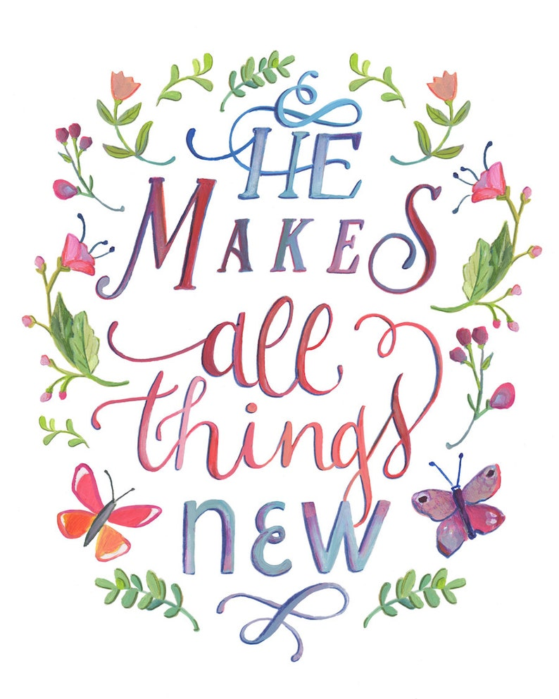 Image result for he makes all things new