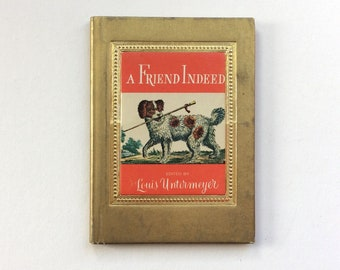 Vintage A Friend Indeed, Louis Untermeyer, Color Illustrations of Animals, Charming Mini Book