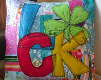 """One of a Kind """"Luck"""" Pillow Cover"""