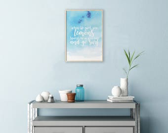 Quote Print > Inspiration Quote > Surf Quote > Digital Print > Home Decor > Office Decor