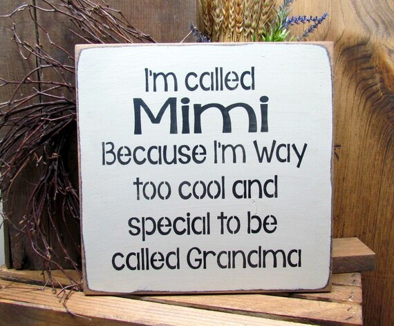Mimi Gift Wooden Sign Saying I M Called Mimi Etsy